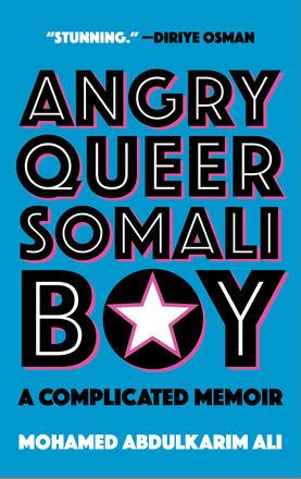 Ali Mohamed Abdulkarim Angry Queer Somali Boy Book Cover