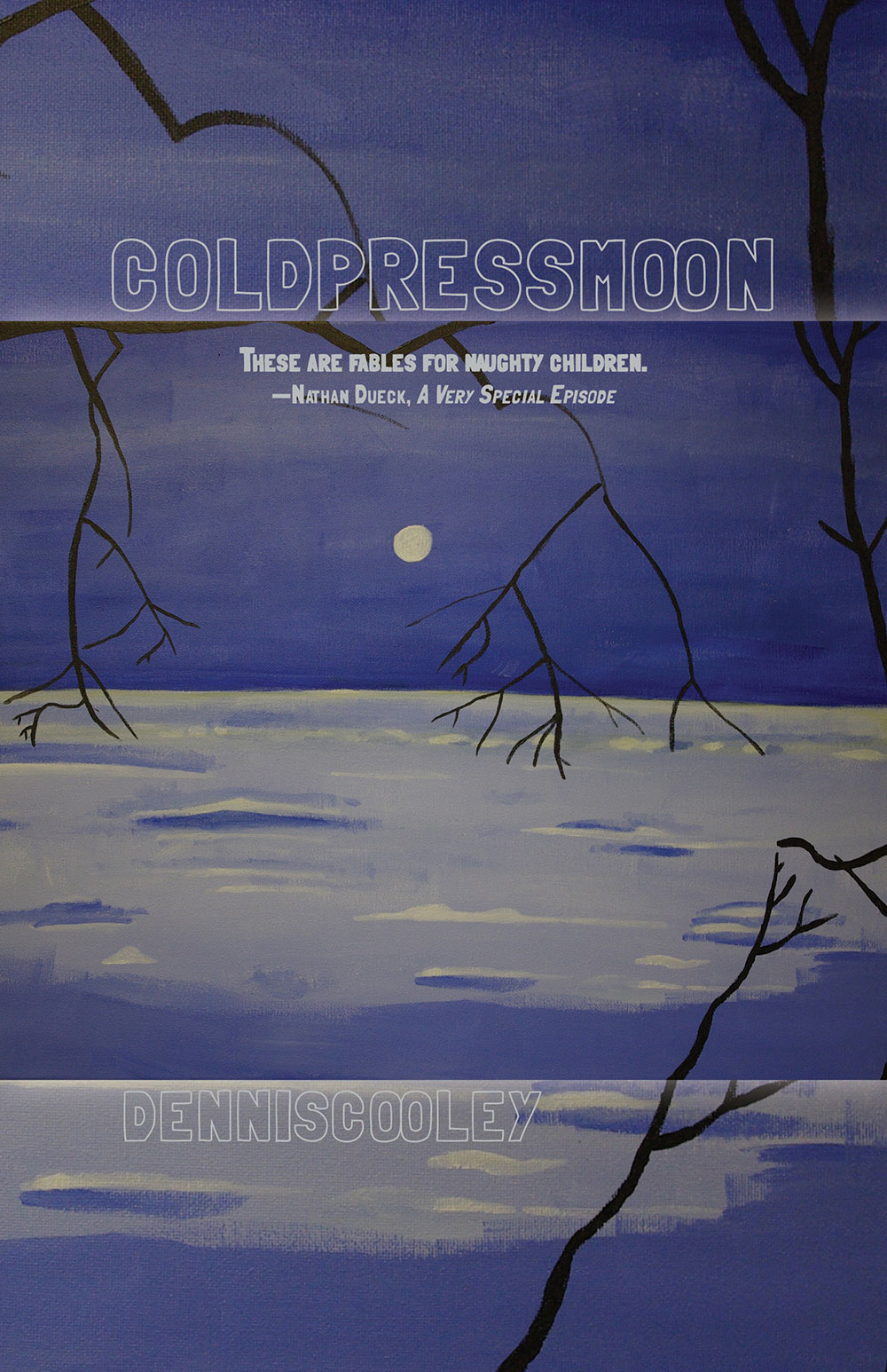Cooley Dennis cold press moon Book Cover