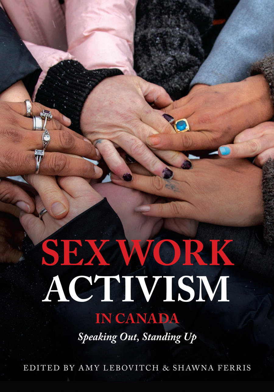 Lebovitch Amy and Ferris Shawna Sex Work Activism in Canada Book Cover