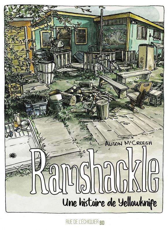McCreesh Alison Ramshackle Une histoire de Yellowknife Book Cover
