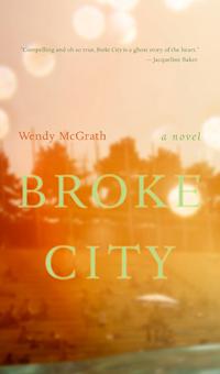 McGrath Wendy Broke City Book Cover