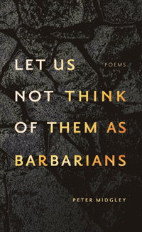 Midgley Peter let us not think of them as barbarians Book Cover