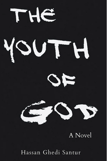 Santur Hassan Ghedi The Youth of God BookCover