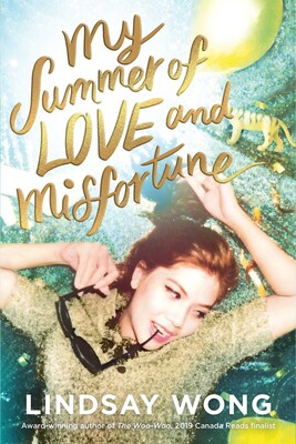 Wong Lindsay My Summer of Love and Misfortune Book Cover